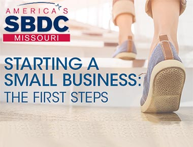 Starting a Small Business: The First Steps