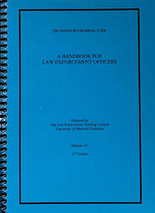 Cover of The Missouri Criminal Code: A Handbook for Law Enforcement Officers