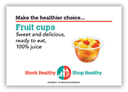 Fruit cups shelf talkers